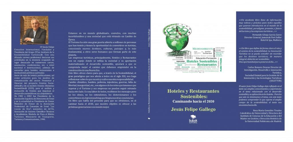 Hoteles y Restaurantes Sostenibles: Caminando hacia el 2030. Jesús Felipe Gallego