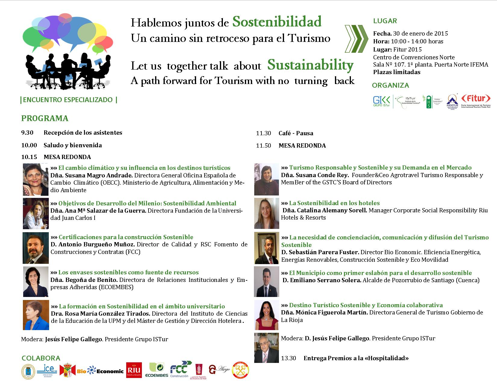 «Hablemos juntos de Sostenibilidad. Un camino sin retroceso para el Turismo» | «Let us together talk about Sustainability. A path forward for Tourism with no turning back»